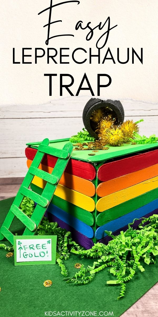 It's almost St. Patrick's Day and it's time to build your Leprechaun Trap! Easy step by step instructions on how to build your leprechaun trap out of rainbow colored popsicle sticks!