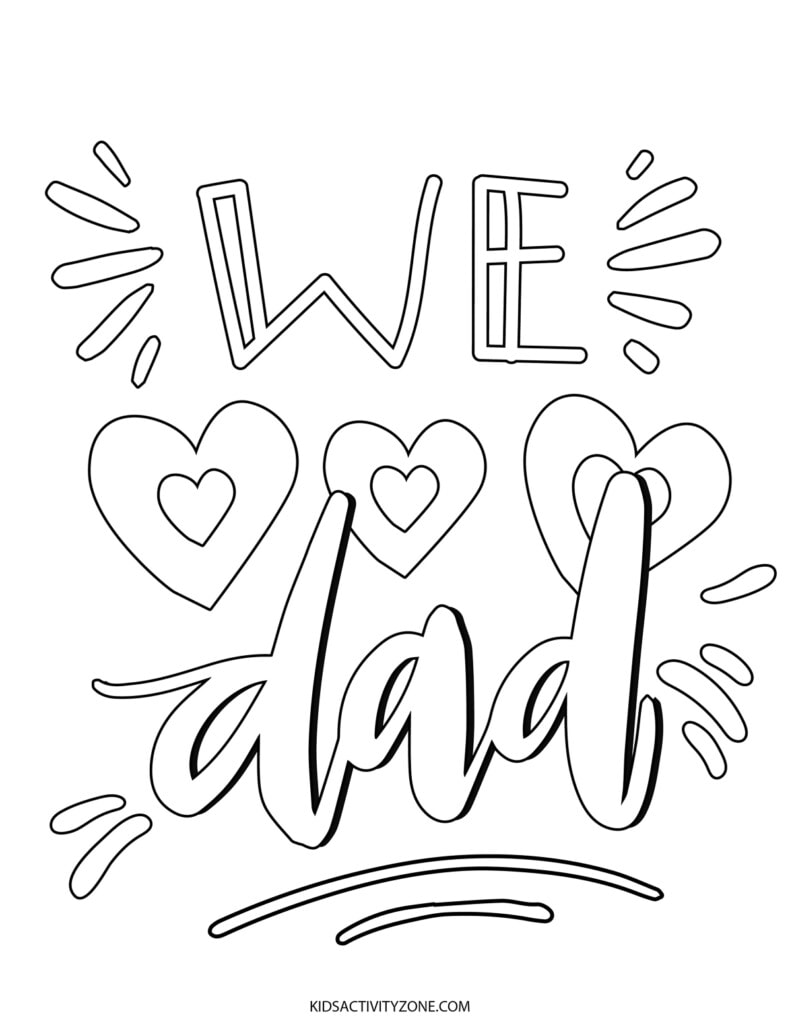 We love Dad Printable Coloring Sheet