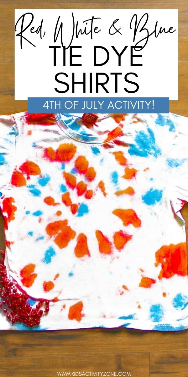 Learn how to make a festive and fun Red White and Blue Tie Dye Shirt! These are perfect for any patriotic event or just a fun shirt to make. A great kids craft or activity for summer before the 4th of July!